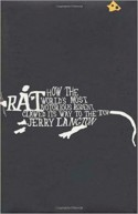 Rat: How the World's Most Notorious Rodent Clawed Its Way to the Top - Jerry Langton