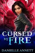 Cursed by Fire (Blood & Magic #1) - Danielle Annett