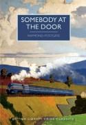 Somebody at the Door (British Library Crime Classics) - Raymond Postgate