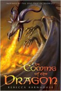 The Coming of the Dragon - Rebecca Barnhouse
