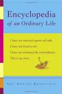 Encyclopedia of an Ordinary Life - Amy Krouse Rosenthal
