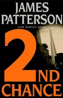 2nd chance - Andrew Gross, James Patterson
