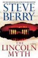 The Lincoln Myth - Steve Berry