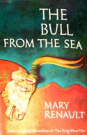 The Bull from the Sea (hardcover) - Mary Renault