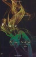 Perfume: The Story of a Murderer - John E. Woods, Patrick Süskind
