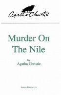 Murder on the Nile (stage play) - Agatha Christie