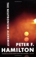 The Neutronium Alchemist (Night's Dawn, #2) - Peter F. Hamilton