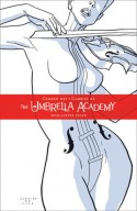 The Umbrella Academy, Vol. 1: Apocalypse Suite - Gerard Way, Gabriel Bá
