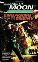 Engaging the Enemy - Elizabeth Moon