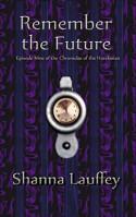 Remember the Future (The Chronicles of the Harekaiian #9) - Shanna Lauffey