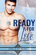 Ready For Love (Semper Fi, The Forever Faithful Series) (Volume 1) - Stella Starling