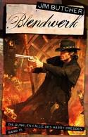 Blendwerk - Die dunklen Fälle des Harry Dresden 15 - Jim Butcher