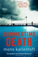Summertime Death - Mons Kallentoft
