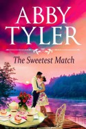 The Sweetest Match - Abby Tyler