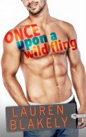 Once Upon a Wild Fling - Lauren Blakely