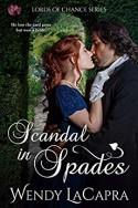 Scandal in Spades - Wendy LaCapra