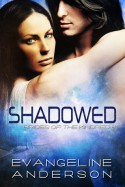 Shadowed - Evangeline Anderson