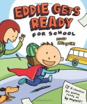 Eddie Gets Ready For School - David Milgrim