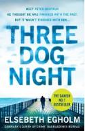 Three Dog Night - Elsebeth Egholm