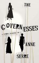The Governesses - Anne Serre