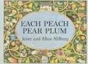 Each Peach Pear Plum - Janet Ahlberg, Allan Ahlberg