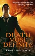 Death Most Definite (Steven De Selby 1) - Trent Jamieson