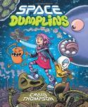 Space Dumplins - Craig Thompson