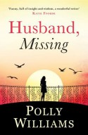 Husband, Missing. Polly Williams - Polly Williams