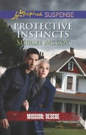 Protective Instincts (Love Inspired SuspenseMission: Rescue) - Shirlee McCoy