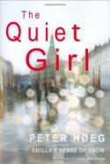 The Quiet Girl - Peter Høeg