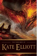 The Very Best of Kate Elliott - Kate Elliott