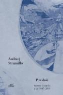 Powidoki Wiersze i zapiski z lat 1947-2019 - Andrzej Strumiłło