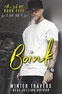 Boink (Fallen Lords MC Book 5) Kindle Edition by Winter Travers (Author), Jennifer Severino (Editor) - Winter Travers