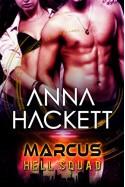 Marcus: Scifi Alien Invasion Romance (Hell Squad Book 1) - Anna Hackett