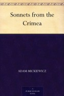 Sonnets from the Crimea - Adam Mickiewicz, Edna Worthley Underwood