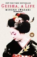 Geisha, a Life - Rande Brown, Mineko Iwasaki