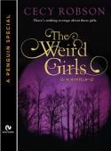 The Weird Girls (Weird Girls, #0.5) - Cecy Robson