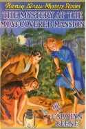 The Mystery at the Moss-Covered Mansion - Carolyn Keene, Russell H. Tandy, Mildred Benson