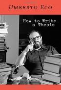 How to Write a Thesis - Geoff Farina, Caterina Mongiat Farina, Umberto Eco, Francesco Erspamer
