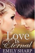 Love Is Eternal - Emily Sharp