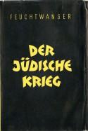 Josephus-Trilogie: Der jüdische Krieg / Die Söhne / Der Tag wird kommen (Feuchtwanger GW in Einzelbänden) (German Edition) - Lion Feuchtwanger