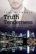 Truth & Tenderness - Tere Michaels