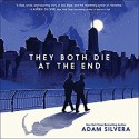 They Both Die at the End - Adam Silvera, Michael Crouch