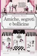 Amiche, segreti e bollicine - Alexandra Brown