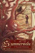 Summerwode (The Wode) - J. Tullos Hennig