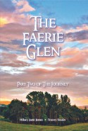 The Faerie Glen: Part Two of the Journey - Tracey Swain, Hilary Jane Jones