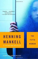 The Fifth Woman - Henning Mankell, Steven T. Murray