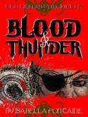 Blood and Thunder - Ken Brosky, Isabella Fontaine, Chris Smith, Dagny Holt