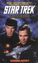 Crossroad (Star Trek, Book 71) - Barbara Hambly