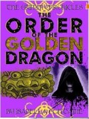 The Order of the Golden Dragon - Isabella Fontaine, Ken Brosky, Chris Smith, Dagny Holt